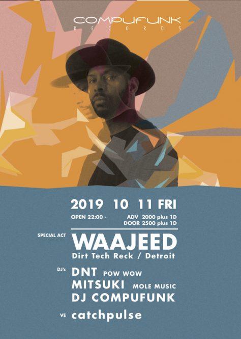 ストリートなイベント【大阪】WAAJEED JAPAN TOUR 2019 デトロイトのDJ/プロデューサーが大阪・福島・東京でツアー開催!