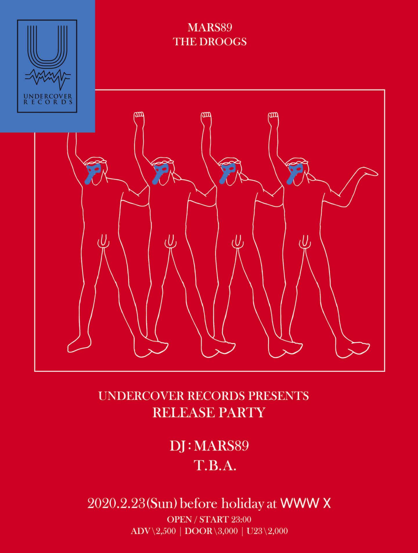 """ストリートなイベント【東京】UNDERCOVER presents MARS89 """"THE DROOGS"""" Release Party Mars89のUNDERCOVER RECORDSからの最新作『THE DROOGS』のリリースパーティーが開催!"""