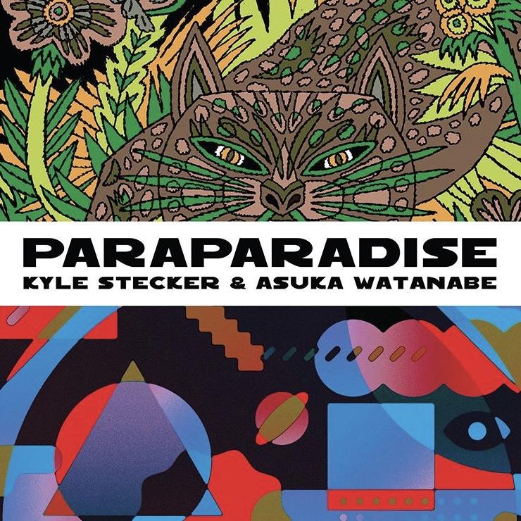 ストリートなイベント【東京】Kyle Stecker & Asuka Watanabe 2人展『PARAPARADISE』 気鋭のアーティスト二人によるアートイベント!