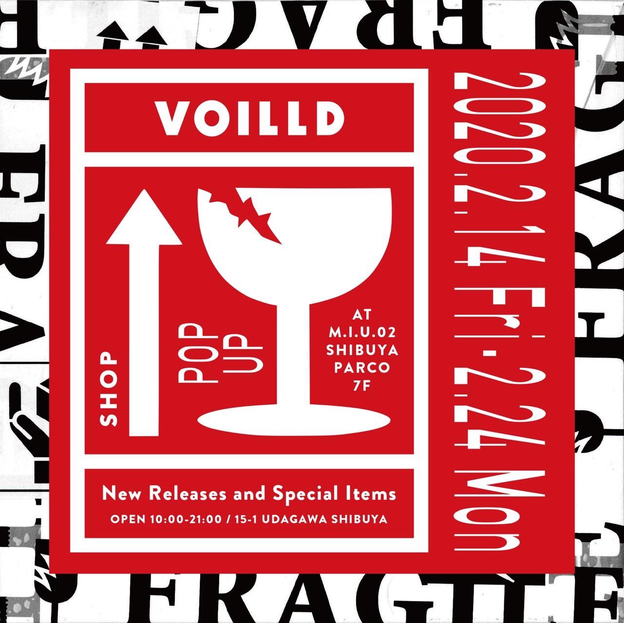 ストリートなイベント【東京】VOILLD POP-UP SHOP at M.I.U. N°2 VOILLDのポップアップがM.I.U. N°2で開催!
