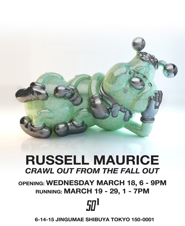 ストリートなイベント【東京】Russell Maurice 『Crawl out from the fallout』実力派アーティストによる個展開催!