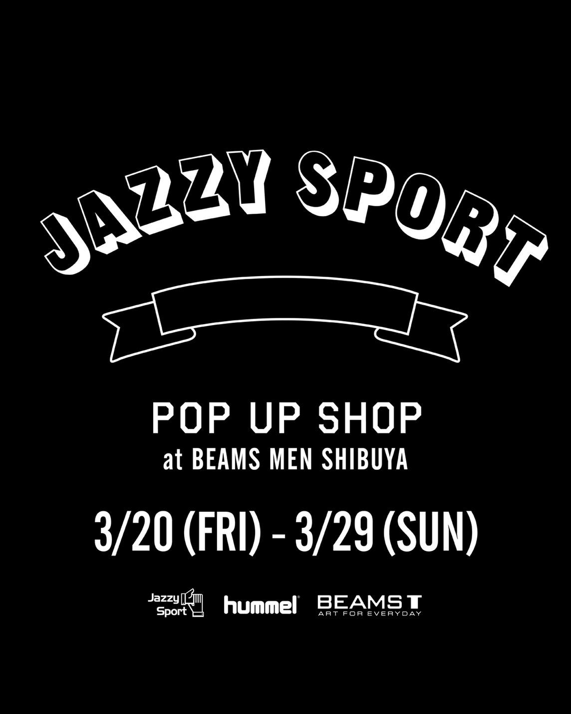 ストリートなイベント【東京】JAZZY SPORT POP UP SHOP 音楽マニア必見!ジャジスポのポップアップがビームスメン渋谷にて開催!