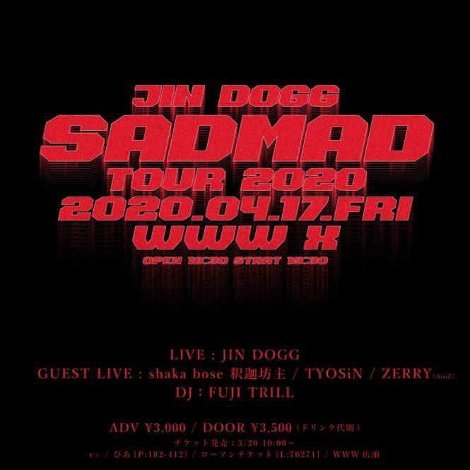 ストリートなイベント【東京】JIN DOGG SAD MAD TOUR 2020 Jin Doggの2部作『SAD JAKE』『MAD JAKE』のリリースパーティーが開催!