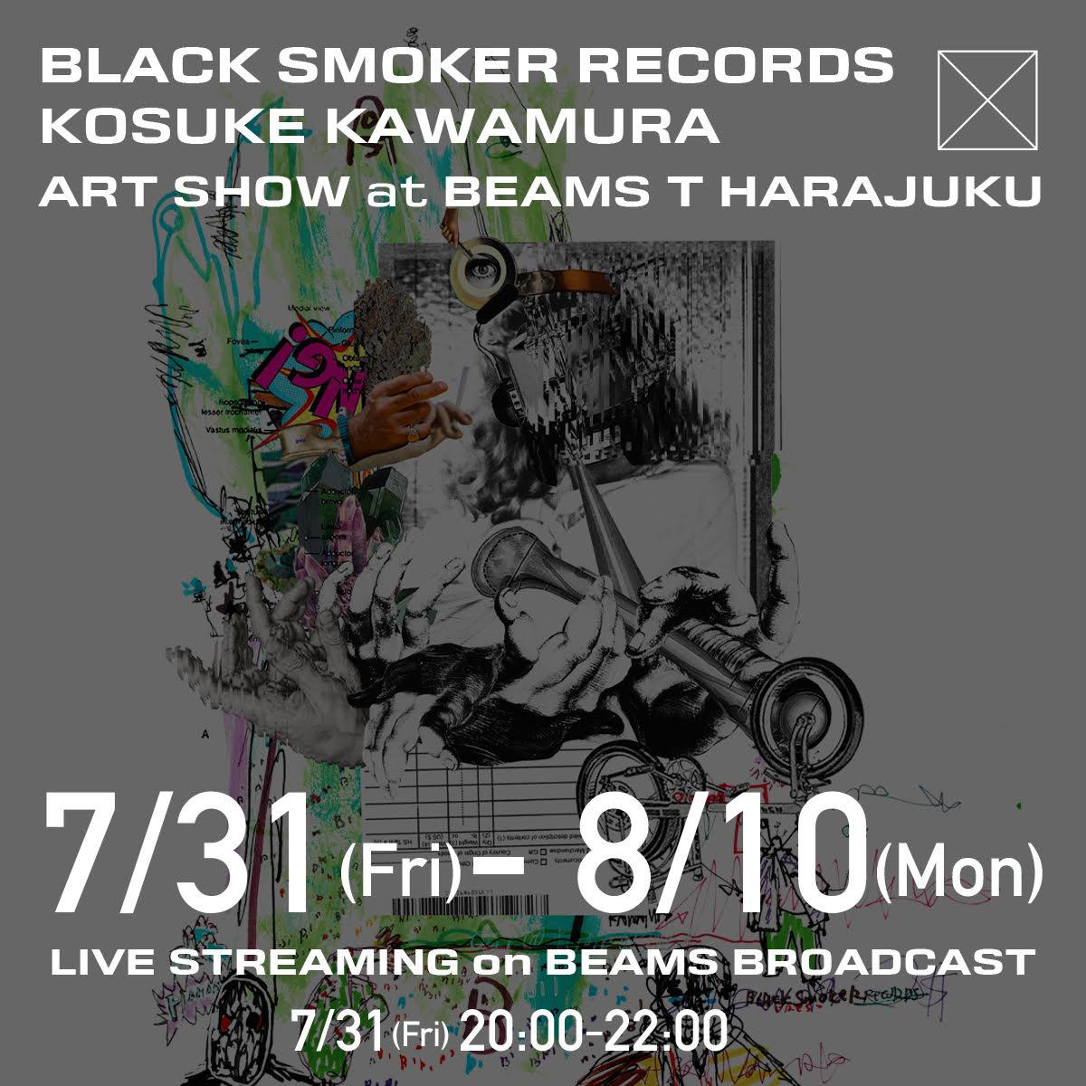 ストリートなイベント【東京】BLACK SMOKER RECORDS KOSUKE KAWAMURA ART SHOW at BEAMS T HARAJUKU 河村康輔とK-BOMBによる合作コラージュをプリントしたフーディーやTシャツを発売!